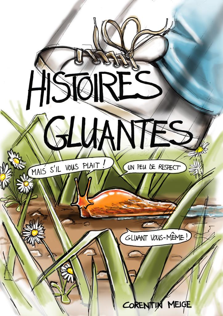 Histoires gluantes